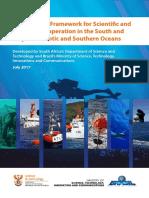 Pesquisa Conjunta Entre Brasil e África do Sul Para o Oceano Atlântico South-South Framework for Scientific and Technical Cooperation in the South and Tropical Atlantic and Southern Oceans