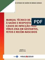 Manual Técnico de Atençãoà Saúde e Resposta Aoscasos de Infecção Pelovírus Zika Em Gestantes,Fetos e Recém-nascidos