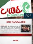Lanzamiento de Eros Natural Line