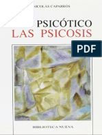 Caparrós - Ser Psicótico - Las Psicosis