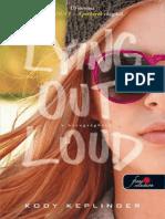 Kody Keplinger - Lying _Out Loud _ a Hazugságháló