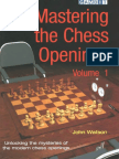 Watson, John - Mastering the Chess Openings, Volume 1, 2006