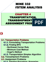 Mine system analysis -Transportation, transshipment and assignment problems