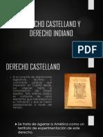 Derecho Castellano y Derecho Indiano