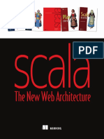 Scala the New Web Architecture