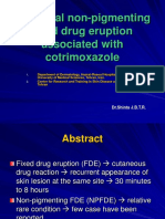 Unilateral Non-pigmenting Fixed Drug Eruption Associated