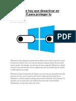 FRANCO CARRIZALES Todo Lo Que Hay Que Desactivar en Windows 10 Para Proteger Tu Privacidad