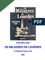 Philippe Aziz - Os Milagres de Lourdes