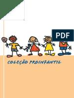 Coleção Pro Infantil