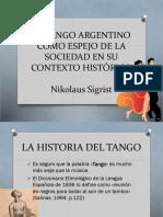 EL TANGO ARGENTINO COMO ESPEJO DE LA SOCIEDAD.pptx