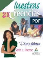 Nuestras 28 Creencias Para Jóvenes - Seth J. Pierce