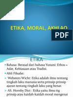 Etika, Moral, Akhlaq