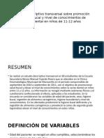 Estudio Descriptivo Transversal Sobre Promoción de Salud Bucal