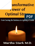 The Transformative Power of Optimal Stress