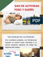 Necesidad de Actividad Reposo y Sueño