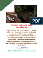 Hitler y Los Nazis Era Socialistas (Por Jan Doxrud)