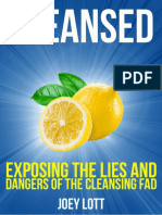 Cleansed v2 - Exposing The Lies & Dangers of The Cleansing Fad - Joey Lott.pdf