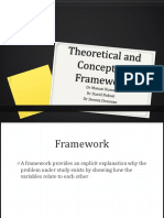 Theoretical and Conceptual Framework - With Dennis' Slides Integrated and DB Slides