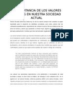 La Importancia de Los Valores Morales en Nuestra Sociedad Actual