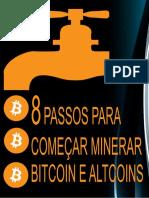 8 passos para começar a minerar Bitcoins