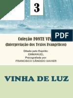 Vinha de Luz - Chico Xavier - Emmanuel