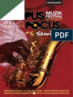 Le programme de OPUS POCUS MUZIK FESTIVAL 2017