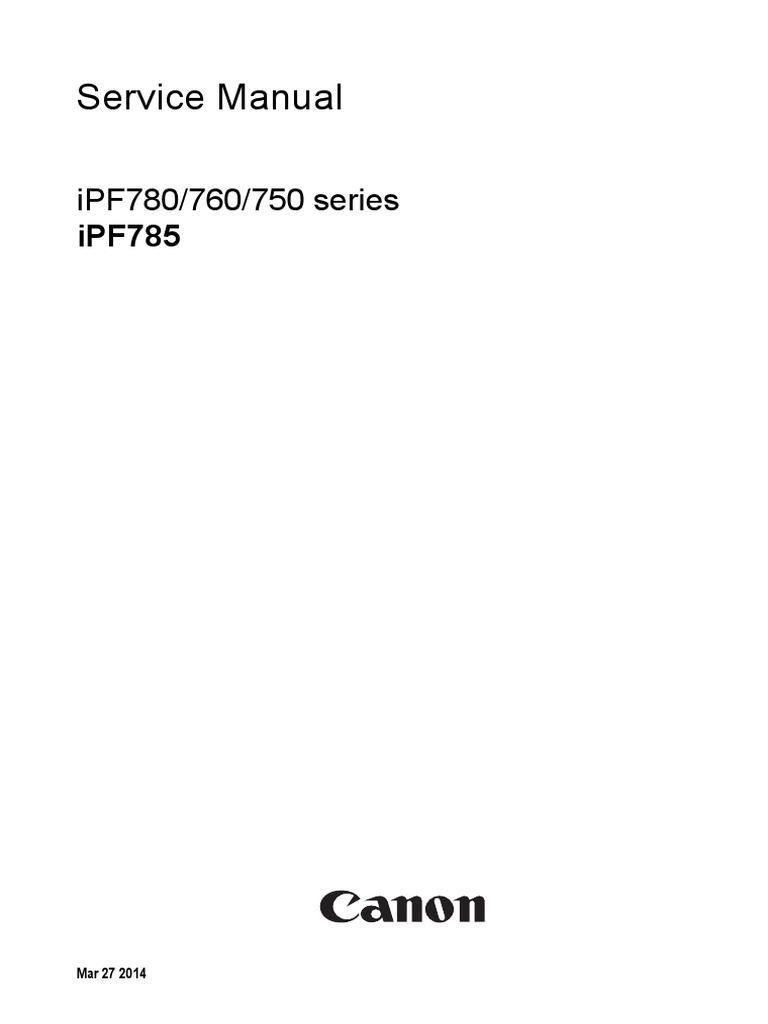 CANON Service Manual iPF780 760 750 series iPF785.pdf   Printer (Computing)    Electronic Circuits