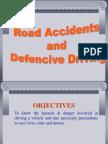 Road Accidents Defensive Drive.