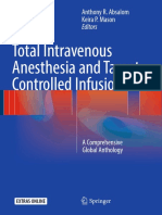 Total Intravenous Anesthesia and Target Controlled Infusion