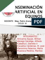 INSEMINACION ARTIFICIAL DE EQUINOS.pptx