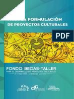 Guia Para La Formulacion de Proyectos Culturales Becas Taller