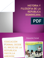 Historia y Filosofia de La Republica Dominicana