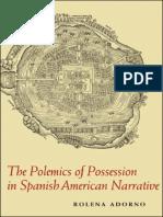 Rolena Adorno The Polemics of Possession in Spanish American Narrative.pdf