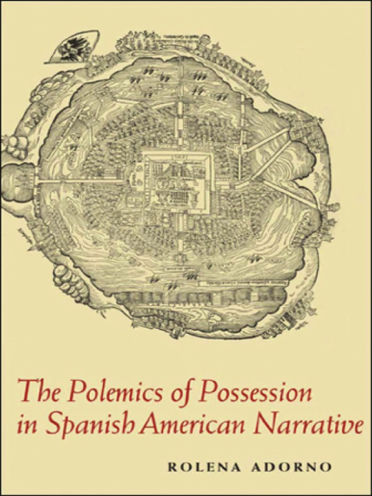 Rolena adorno the polemics of possession in spanish american rolena adorno the polemics of possession in spanish american narrativepdf hernn corts latin american literature fandeluxe Choice Image