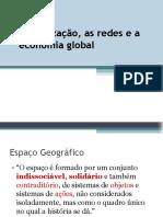 Globalização as Redes e a Economia Global