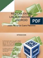 Instalacion Virtual de una red lan entre windows, linux y android.pptx