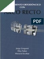 Ortodoncia Arco Recto - GREGORET 2003