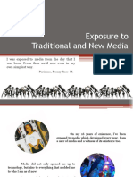 Exposure to Traditional and New Media