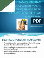 Sosialisasi Pemberian Obat Pencegahan Masal (Popm) Filariasis