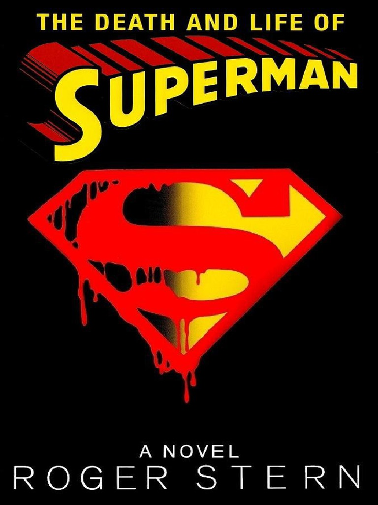 87cd6bbc506a7a The Death and Life of Superman - Roger Stern