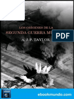 Los Origenes de La Segunda Guer - A. J. P. Taylor