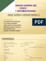 Caso Clínico Cirugía Bucal II