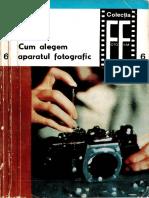 Sylviu Comănescu-Cum Alegem Aparatul Fotografic-Editura Tehnică (1969)