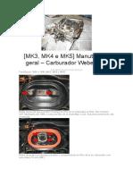 [MK3, MK4 e MK5] Manutenção Geral – Carburador Weber 460