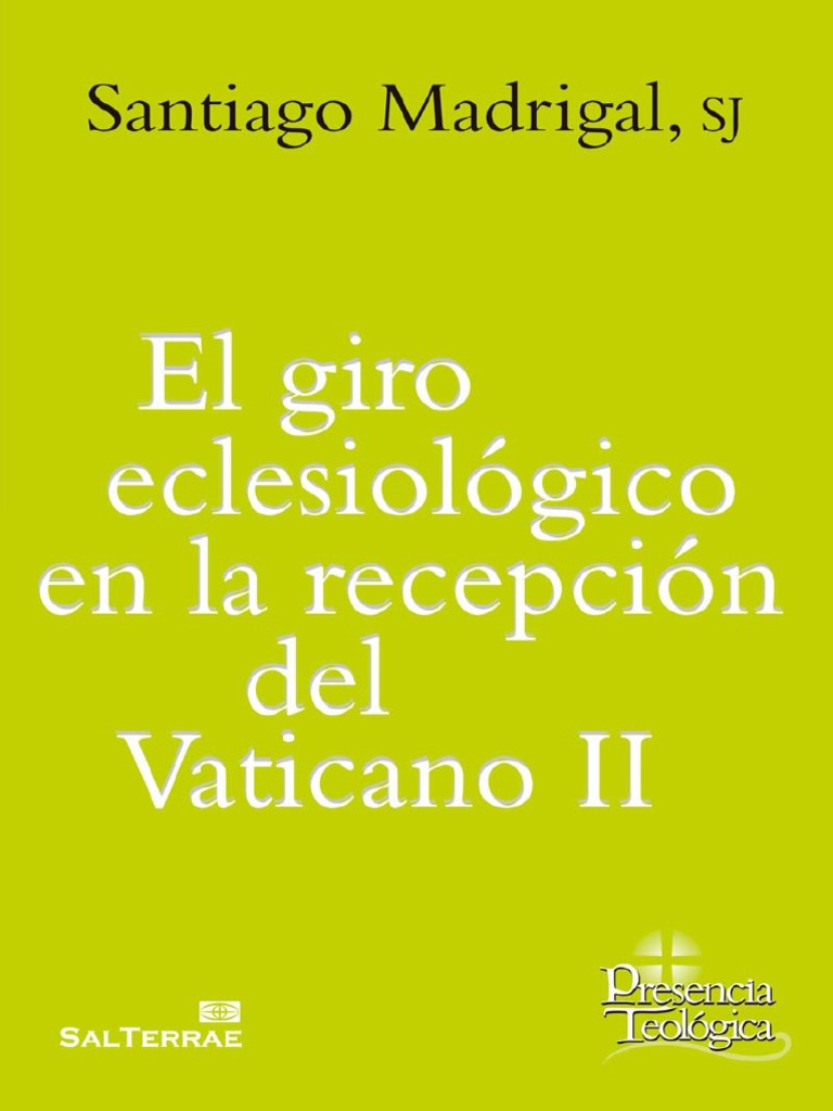 MADRIGAL, S., El Giro Eclesiologico en La Recepcion Del Vaticano II ...