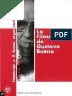 Peña García, V. Et Al. - La Filosofía de Gustavo Bueno [Ed. Complutense, 1992]