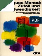 Jacques Monod-Zufall Und Notwendigkeit. Philosophische Fragen Der Modernen Biologie-Deutscher Taschenbuch Verlag (1977)