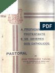 Fernando Taddei - A Propaganda Protestante e Os Deveres Dos Católicos