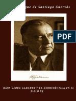 De Santiago Guervos Luis Enrique - Hans - Georg Gadamer Y La Hermeneutica en El Siglo XX