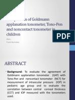 Comparison of Goldmann Applanation Tonometer, Tono-Pen
